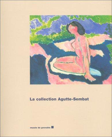 La Collection Agutte-Sembat
