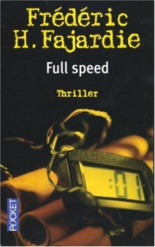 Full Speed par Frédéric H. Fajardie
