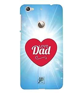 YuBingo Designer Printed Plastic Mobile Back Case Cover Panel for LeEco Le 1s ( Love You Dad )