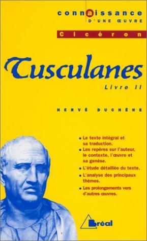 TUSCULANES, CICERON. Livre II