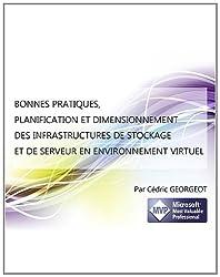 Bonnes Pratiques, Planification et Dimensionnement des Infrastructures de Stockage et de Serveur en