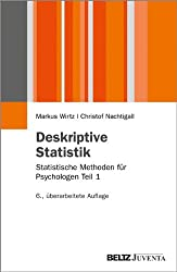 Deskriptive Statistik: Statistische Methoden für Psychologen Teil 1 (Juventa Paperback)