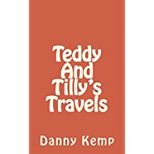 Teddy And Tilly's Travels