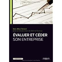 Guide pratique pour évaluer et céder son entreprise