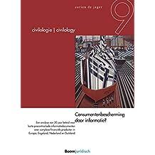 Consumentenbescherming door informatie? (Civilology - Civilologie Book 9) (Dutch Edition)