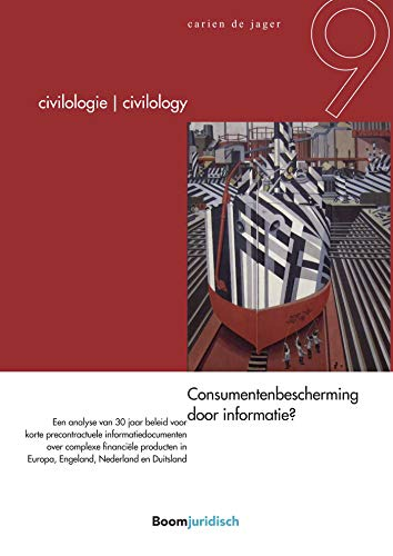 Consumentenbescherming door informatie? (Civilology - Civilologie Book 9) (Dutch Edition) por Carien de Jager