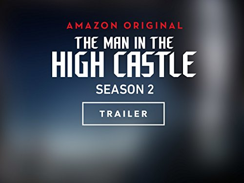 the-man-in-the-high-castle-season-2-official-trailer