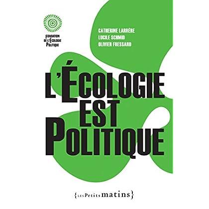 L'Ecologie est politique (ESSAIS)