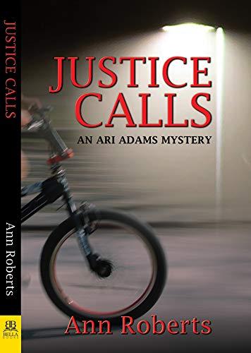 Justice Calls: An Ari Adams Mystery (English Edition)