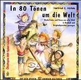In 80 Tönen um die Welt, 1 Audio-CD.