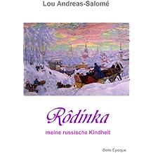 Rodinka - meine russische Kindheit