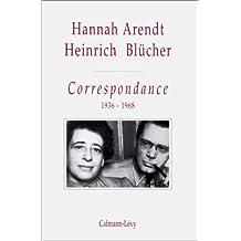 Hannah Arendt - Heinrich Blucher, correspondance, 1936-1968