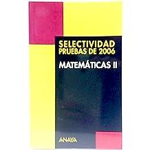 Selectividad, matemáticas II. Pruebas de 2006