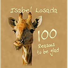 100 Reasons to be Glad