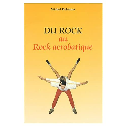 Du Rock au Rock acrobatique