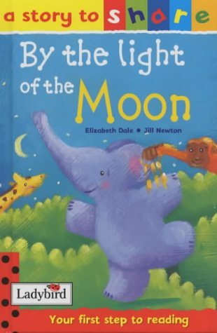 By the Light of the Moon (Story to Share)