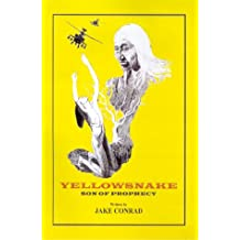 Yellowsnake: Son of Prophecy
