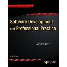 [(Software Development and Professional Practice )] [Author: John Dooley] [Jul-2011]