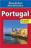 Baedeker Allianz Reiseführer Portugal - BAEDEKER/ALL.