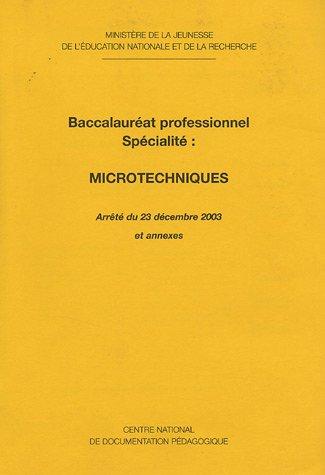 Microtechniques : Baccalauréat professionnel Spécialité
