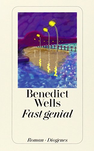 Buchseite und Rezensionen zu 'Fast genial. Roman' von Benedict Wells