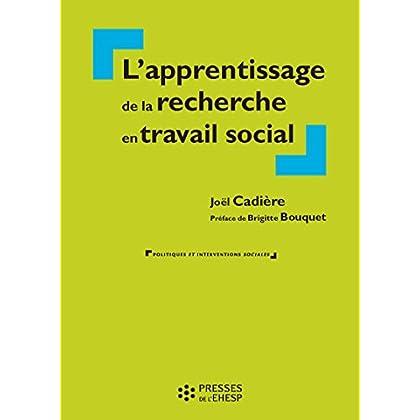 Apprentissage de la recherche en travail social (Politiques et interventions sociales)