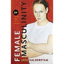 Female Masculinity (English Edition)
