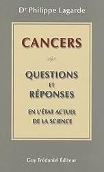 Cancers : 30 questions et réponses en