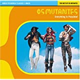 World Psychedelic Classics 1: Brazil - Best of Os Mutantes