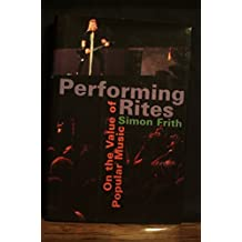 Performing Rites: On the Value of Popular Music