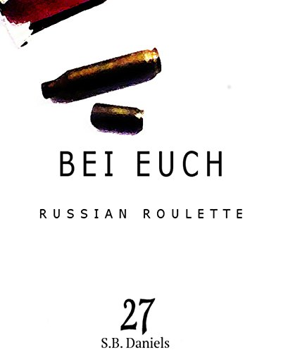 Bei Euch: Russian Roulette