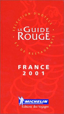 Le Guide Rouge France 2001 par Guide Rouge, Collectif