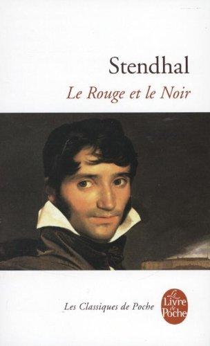 Le Rouge et le Noir: Chronique de 1830 (Le Livre de Poche)