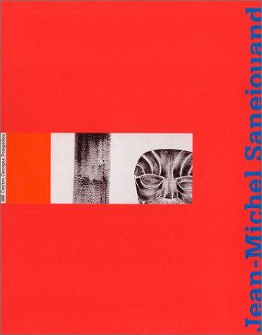 Jean-Michel Sanejouand: Rétrospective 1963-1995 par Jean-Michel Sanejouand