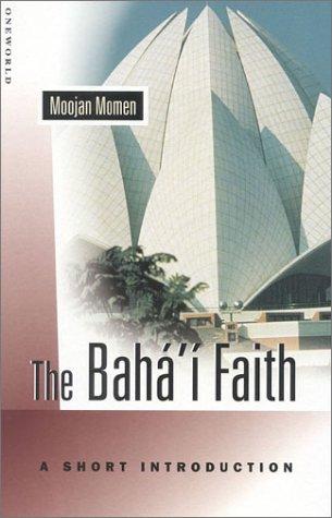 The Baha'i Faith: A Short Introduction (Oneworld Short Guides) por Moojan Momen