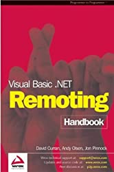 Visual Basic.NET Remoting Handbook