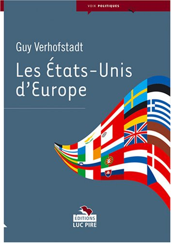 Les Etats-Unis d'Europe par Guy Verhofstadt