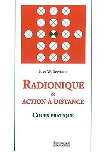 Radionique et action à distance : Cours...