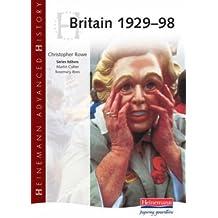 Heinemann Advanced History: Britain 1929-98