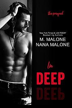 In Deep (The Deep Duet) (English Edition) di [Malone, Nana, Malone, M.]