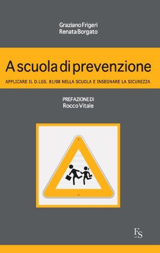 A scuola di prevenzione (Italian Edition)