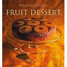 Williams-Sonoma Collection: Fruit Dessert [ WILLIAMS-SONOMA COLLECTION: FRUIT DESSERT ] by Weil, Carolyn Beth (Author) Jun-01-2005 [ Hardcover ]
