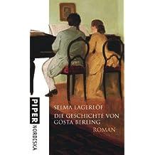Die Geschichte von Gösta Berling: Roman