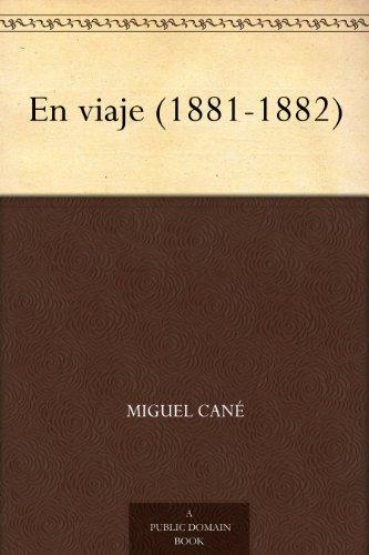 En viaje (1881-1882) de [Cané, Miguel]