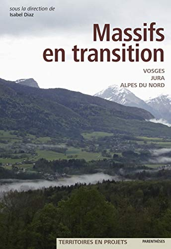Massifs en transition : Vosges, Jura, Alpes du Nord