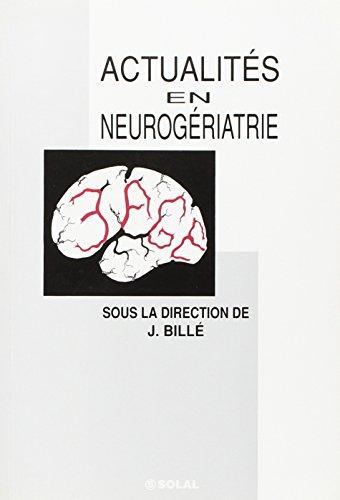 Actualites en Neurogeriatrie