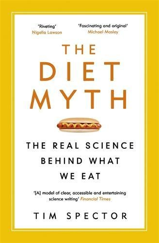 the-diet-myth-the-real-science-behind-what-we-eat