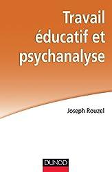 Travail éducatif et psychanalyse