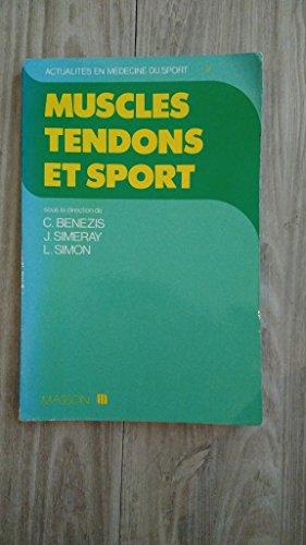 Muscles, tendons et sport