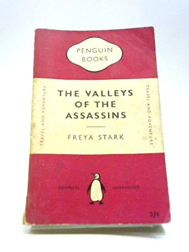 The Valleys of the Assassins, and other Persian travels